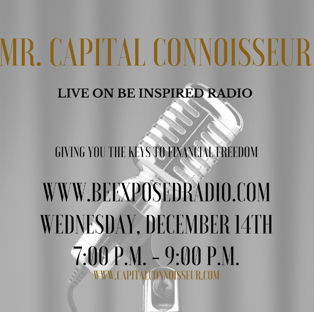 Mr. Capital Connoisseur on Be Inspired Radio
